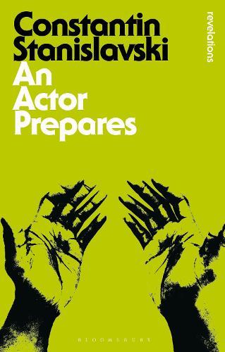 An Actor Prepares - Bloomsbury Revelations (Paperback)