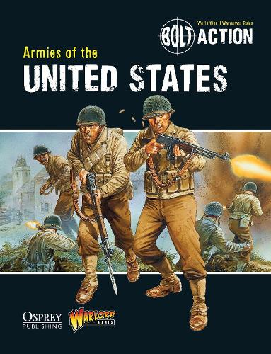 Bolt Action: Armies of the United States - Bolt Action (Paperback)