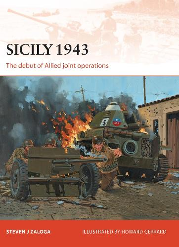 Sicily 1943: The debut of Allied joint operations - Campaign (Paperback)