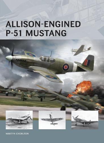 Allison-Engined P-51 Mustang - Air Vanguard (Paperback)