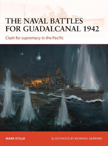 The naval battles for Guadalcanal 1942: Clash for supremacy in the Pacific - Campaign 255 (Paperback)