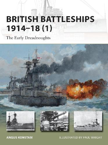 British Battleships 1914-18 (1): The Early Dreadnoughts - New Vanguard (Paperback)