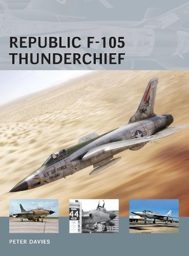Republic F-105 Thunderchief - Air Vanguard (Paperback)