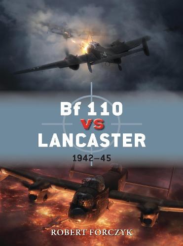 Bf 110 vs Lancaster: 1942-45 - Duel 51 (Paperback)