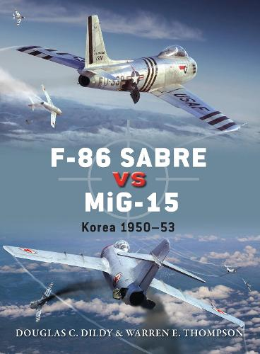 F-86 Sabre vs MiG-15: Korea 1950-53 - Duel 50 (Paperback)