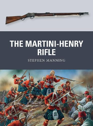 The Martini-Henry Rifle - Weapon 26 (Paperback)
