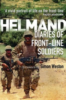 Helmand: Diaries of Front-line Soldiers (Paperback)