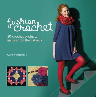 Fashion Crochet (Hardback)