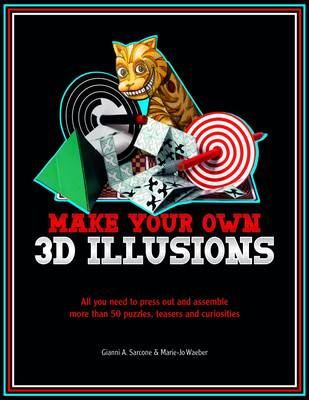 3D Illusions: All You Need to Construct 100 Deceptions and Teasers (Paperback)