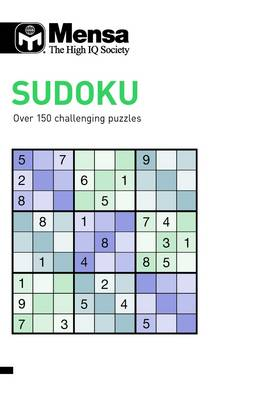 Mensa Sudoku: Over 150 Challenging Puzzles (Paperback)