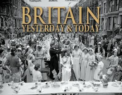 Britain Yesterday & Today (Hardback)