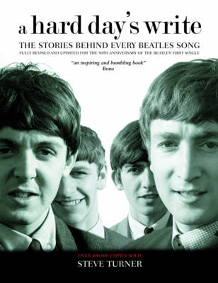 Hard Day's Write: The Stories Behind Every Beatles Song (Hardback)