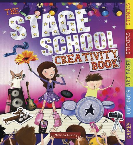 The Stage School Creativity Book (Spiral bound)
