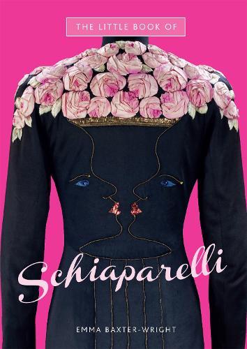 The Little Book of Schiaparelli (Hardback)