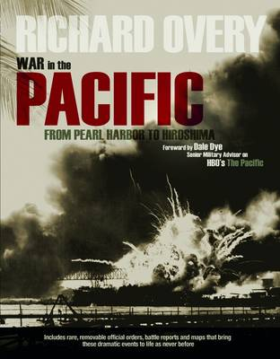War in the Pacific: From Pearl Harbour to Hiroshima (Hardback)