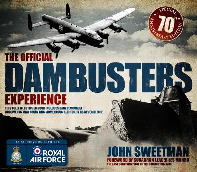 The Official Dambusters Experience (Hardback)