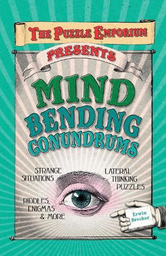 Mind Bending Conundrums (Hardback)