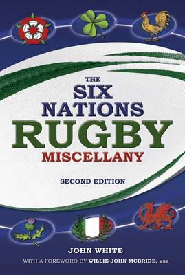 The Six Nations Rugby Miscellany (Hardback)