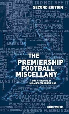 The Premiership Football Miscellany (Hardback)