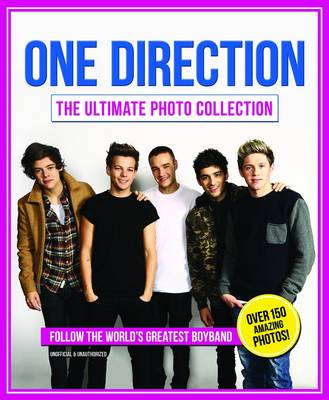 One Direction: The Ultimate Photo Collection (Hardback)