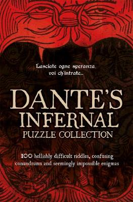 Dante's Infernal Puzzle Book: A Devilishly Difficult Challenge! (Hardback)