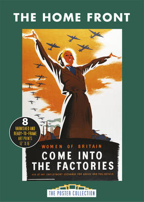Poster Pack: Home Front: A Collection of Second World War Posters