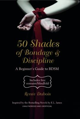 50 Shades of Bondage & Discipline
