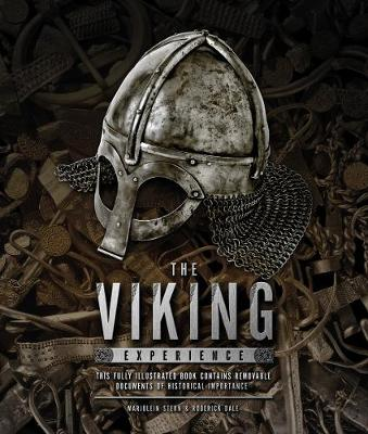 The Viking Experience: A History of Their Raids, Culture and Legacy (Hardback)