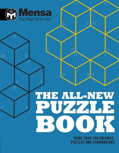 Mensa: The All-New Puzzle Book: More Than 200 Mensa-Derived Enigmas, Conundrums and Puzzles (Paperback)