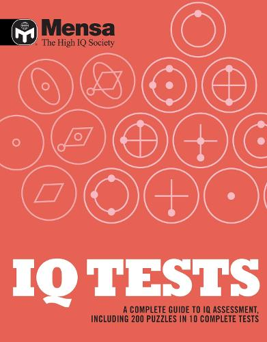 Mensa: IQ Tests: A Complete Guide to IQ Assessment (Paperback)