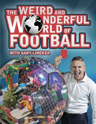 The Weird and Wonderful World of Football (Paperback)