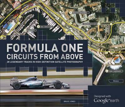 Formula One Circuits From Above (Hardback)