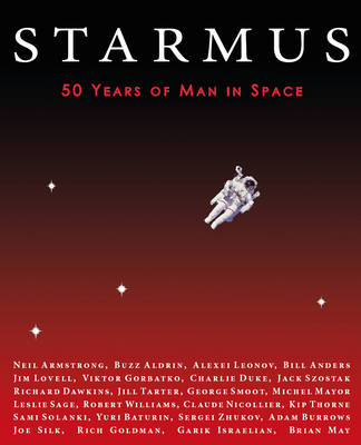 Starmus: 50 Years of Man in Space (Hardback)