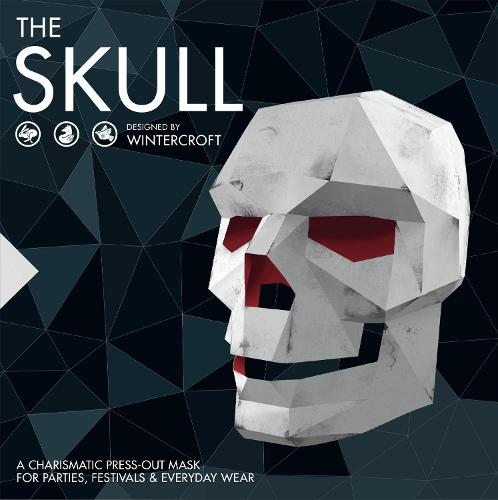 The Skull: Designed by Wintercroft: An enchanting press-out mask for parties, festivals & everyday wear (Paperback)