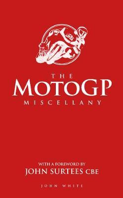 The MotoGP Miscellany (Hardback)