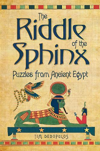 The Riddle of the Sphinx & Other Puzzles (Hardback)