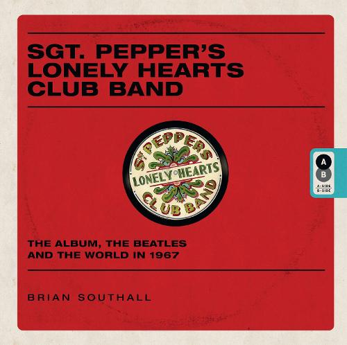 Sgt Pepper's Lonely Hearts Club Band (Hardback)