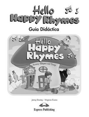 Hello Happy Rhymes: Guia Diadactica (Spain) (Paperback)