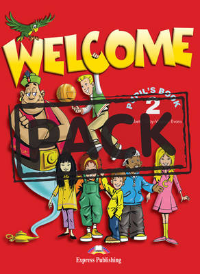 Welcome: Pupils Pack (Hungary) Level 2