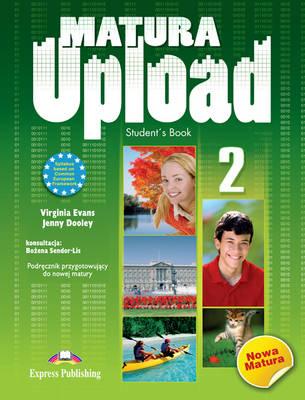 Matura Upload: Student's Book (POLAND) Level 2 (Paperback)