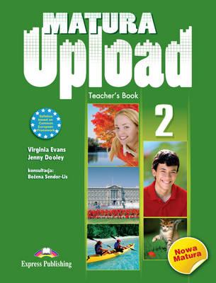 Matura Upload: Teacher's Book (POLAND) Level 2 (Paperback)