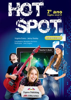 Hot Spot 7ano: Teacher's Book (PORTUGAL) (Paperback)