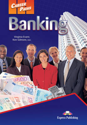 Career Paths Banking: Student's Book (International) (Paperback)