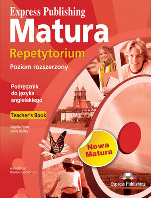 Express Publishing Matura Repetytorium Poziom Rozszerzony: Teacher's Book (POLAND) (Paperback)