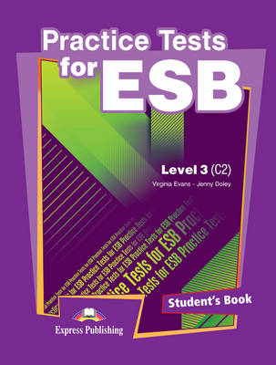 Practice Tests for ESB (C2): Student's Book (INTERNATIONAL) Level 3 (Paperback)