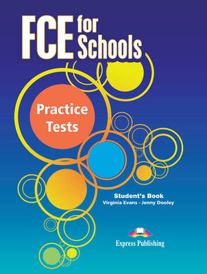 FCE for Schools Practice Tests: Student's Book (INTERNATIONAL) (Paperback)