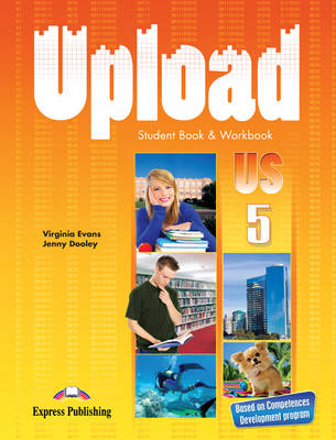 Upload US 5: Student Book & Workbook (US) (Paperback)