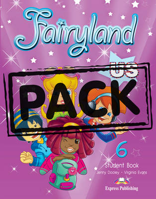 Fairyland US: Student's Pack (US) Level 6