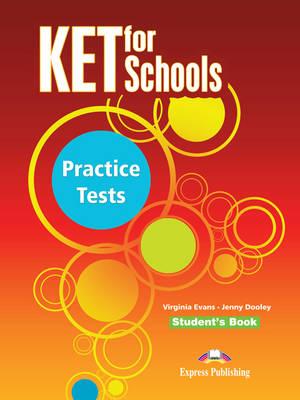 Ket for Schools Practice Tests: Student's Book (INTERNATIONAL) (Paperback)