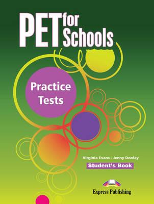 Pet for Schools Practice Tests: Student's Book (INTERNATIONAL) (Paperback)